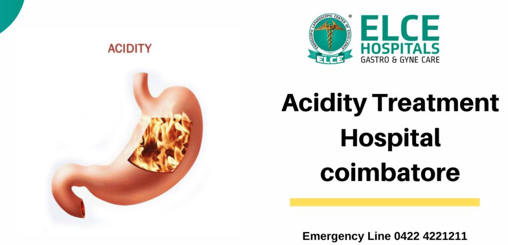 Acidity Treatment Hospital in Coimbatore